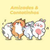 Amizades & Contatinhos ✓
